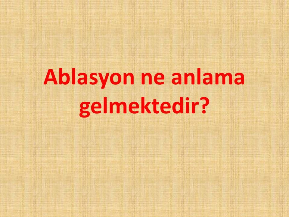 Ablasyon