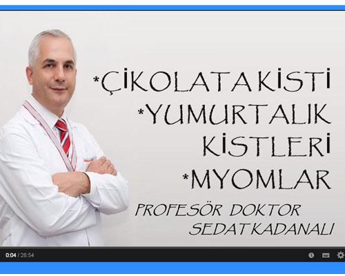 Çikolata Kisti-Kistler-Myomlar